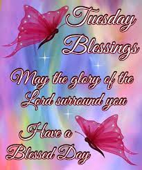 Tuesday Blessings For You